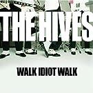 Walk Idiot Walk