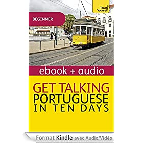 Get Talking Portuguese in Ten Days: Teach Yourself (Kindle Enhanced Edition): Kindle Enhanced Edition (Teach Yourself Audio eBooks) (English Edition)