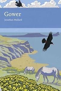 Gower by Jonathan Mullard (Collins Naturalist Library)