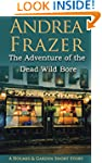 The Adventure of the Dead Wild Bore:...