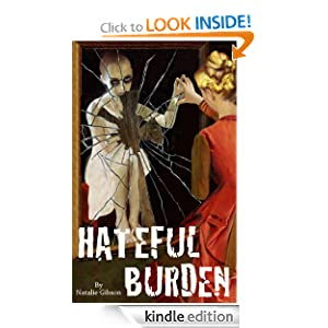 Hateful Burden (Carrier Trilogy)
