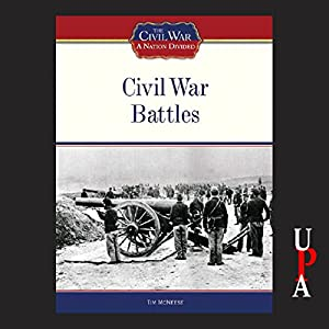 Civil War Battles Audiobook