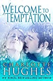 Book cover image for Welcome to Temptation: A Romantic Comedy