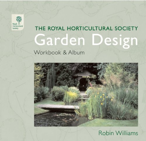 The RHS Garden Design Workbook and Album (Royal Horticultural Society)