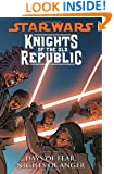 Star Wars: Knights of the Old Republic Volume 3: Days of Fear, Nights of Anger