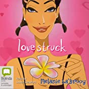 Lovestruck | [Melanie La' Brooy]