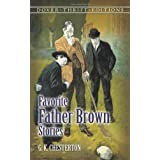 Favorite Father Brown Storiesby G. K. Chesterton