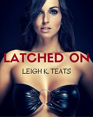 latched-on-a-dirty-hucow-collection-english-edition