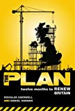 Douglas Carswell The Plan: Twelve months to renew Britain