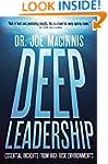 Deep Leadership: Essential Insights f...