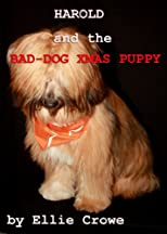 Harold and the Bad-Dog Xmas Puppy (The Harold Angel)