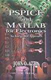img - for By John Okyere Attia - PSpice and MATLAB for Electronics: An Integrated Approach: 1st (first) Edition book / textbook / text book