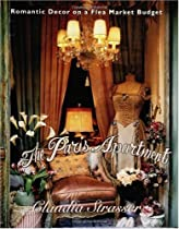 The Paris Apartment: Romantic Decor on a Flea-Market Budget Ebook & PDF Free Download