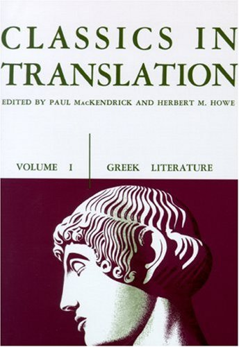 Classics in Translation, Volume I: Greek Literature
