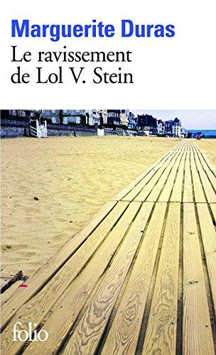 Marguerite Duras - Le Ravissement de Lol V. Stein