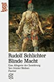 img - for Rudolf Schlichter, Blinde Macht: Eine Allegorie der Zerstorung (Kunststuck) (German Edition) book / textbook / text book