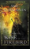 img - for Rise of the Firebird (Firebird Fairytales) book / textbook / text book