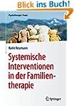 Systemische Interventionen in der Fam...