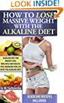 How to Lose Massive Weight with the A...