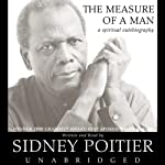 The Measure of a Man: A Spiritual Autobiography | Sidney Poitier