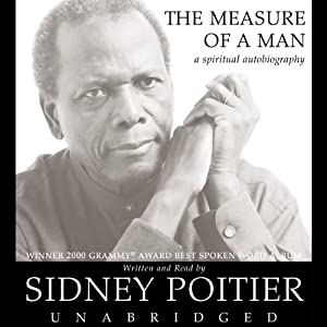 The Measure of a Man: A Spiritual Autobiography | [Sidney Poitier]