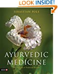 Ayurvedic Medicine: The Principles of...
