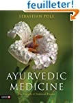 Ayurvedic Medicine: The Principles of...