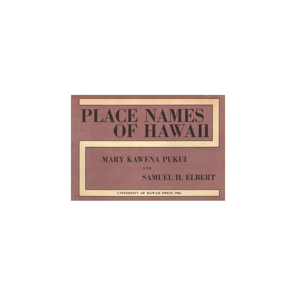 Place names of Hawaii and Supplement to the third edition of