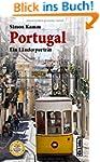 Portugal: Ein L�nderportr�t (Diese Bu...