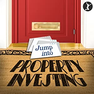 Jump into Property Investing Audiobook
