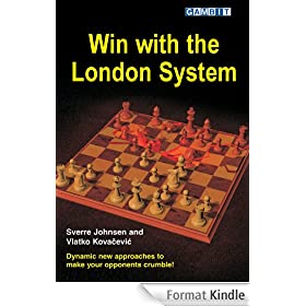 Win with the London System (English Edition)