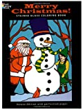 Merry Christmas! Stained Glass Coloring Book (Holiday Stained Glass Coloring Book) (0486469441) by Green, John