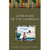 Literature of the Caribbean (Literature as Windows to World Cultures)