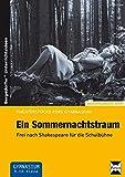 Image de Ein Sommernachtstraum: Frei nach Shakespeare für die Schulbühne (9. und 10. Klasse) (Theaterstück