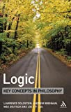 Logic: Key Concepts in Philosophy (0826474098) by Goldstein, Laurence