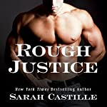 Rough Justice: Sinner's Tribe Motorcycle Club, Book 1 | Sarah Castille