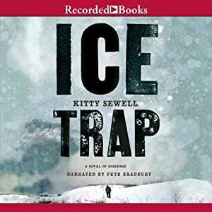 Ice Trap: A Novel of Suspense | [Kitty Sewell]
