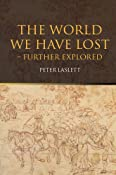 Amazon.com: The World We Have Lost: Further Explored (9780415315272): Peter Laslett: Books