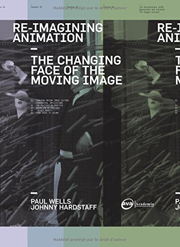 Re-Imagining Animation: The Changing Face of the Moving...