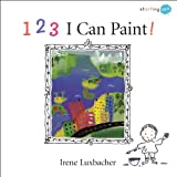 123 I Can Paint! (Starting Art)