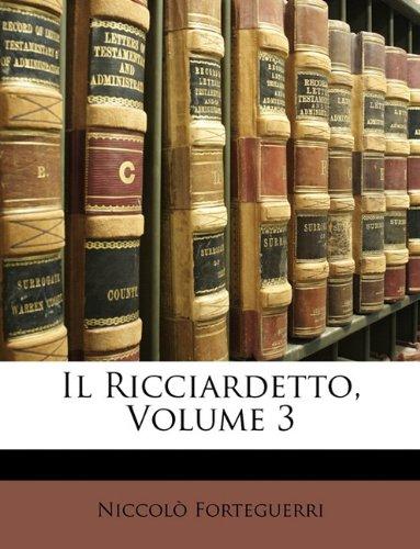 Il Ricciardetto, Volume 3