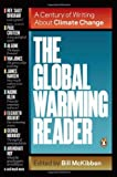 img - for The Global Warming Reader: A Century of Writing About Climate Change book / textbook / text book