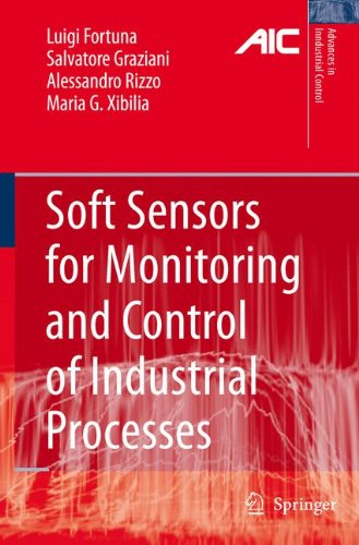 Soft Sensors for Monitoring and Control of Industrial Processes (Advances in Industrial Control)