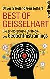 Best of Geisselhart: Die erfolgreichste Strategie des Ged�chtnistrainings