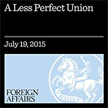 A Less Perfect Union (       UNABRIDGED) by Kathleen R. McNamara Narrated by Kevin Stillwell