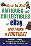 Dennis Prince teams up with antique and collectible expert Lynn Dralle to provide all the information necessary to reap the huge benefits of selling antiques and collectibles on eBay. Written by an eBay Power Seller whose earnings topped $20,...