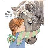 My Pony ~ Susan Jeffers