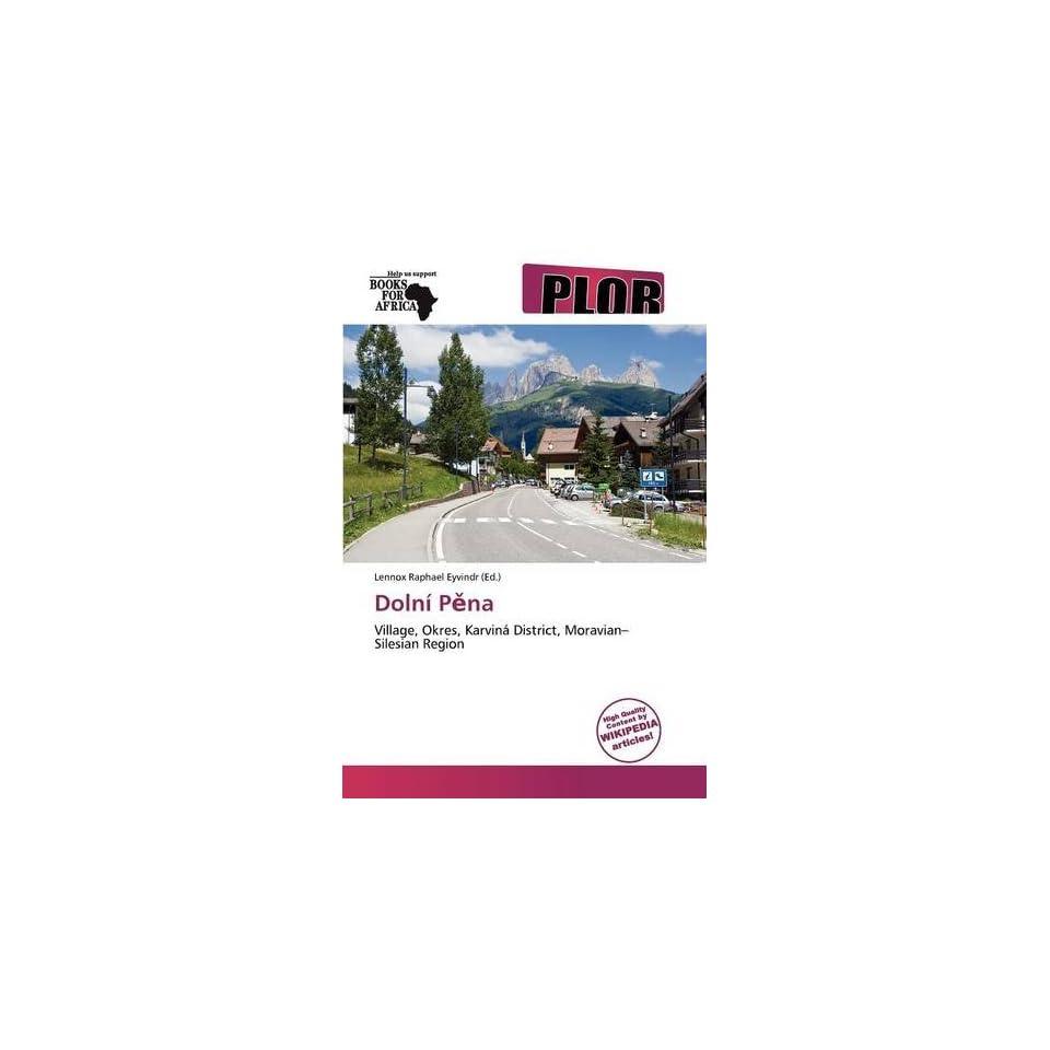 Dolní Pna (9786138730606) Lennox Raphael Eyvindr Books
