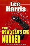 The New Year's Eve Murder (Christine Bennett Mysteries Ser., Vol. 9) (0449150186) by Harris, Lee