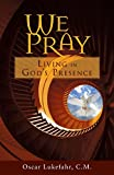 img - for We Pray: Living in God's Presence book / textbook / text book